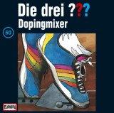 Die drei Fragezeichen - Dopingmixer