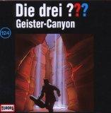 Die drei Fragezeichen - Geister-Canyon