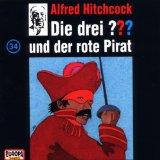 Die drei Fragezeichen und der rote Pirat
