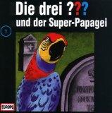 Die drei Fragezeichen und der Super-Papagei