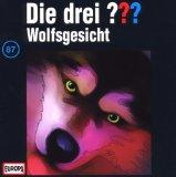 Die drei Fragezeichen - Wolfsgesicht